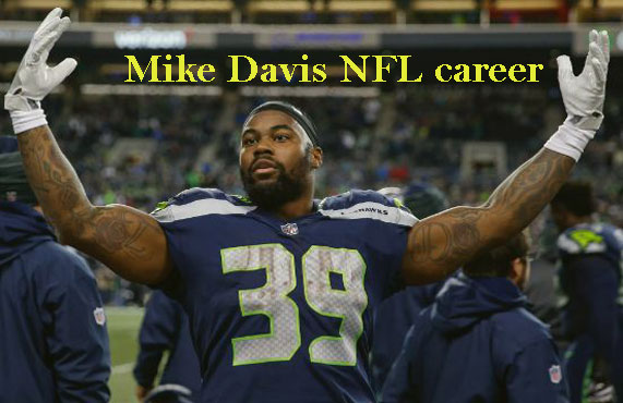 Mike Davis NFL player, wife, stats, salary, height, family, net worth and so