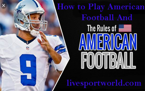 Basic Rules of American football and How to Play