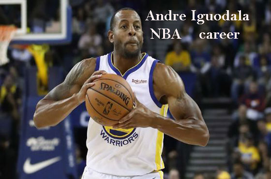 Andre Iguodala NBA player, wife, net worth, current teams, height, family