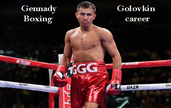 Gennady Golovkin boxer, wife, net worth, fight, age,  height, family and more