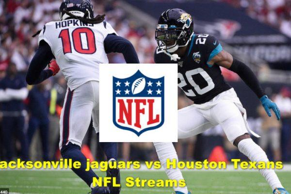 NFL Live: Jacksonville Jaguars VS Houston Texans 2019 Online