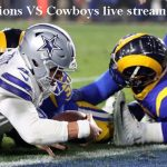 Lions vs Cowboys live stream