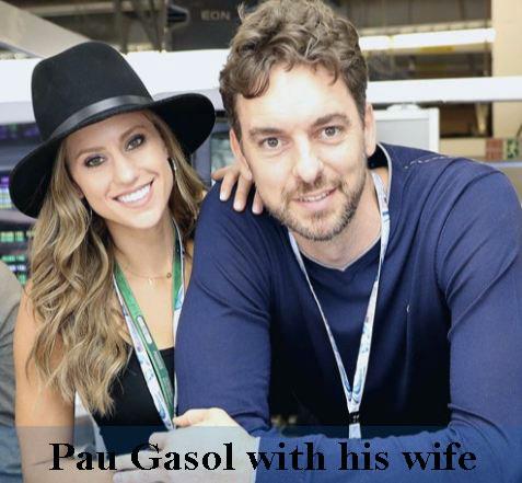 Pau Gasol wife