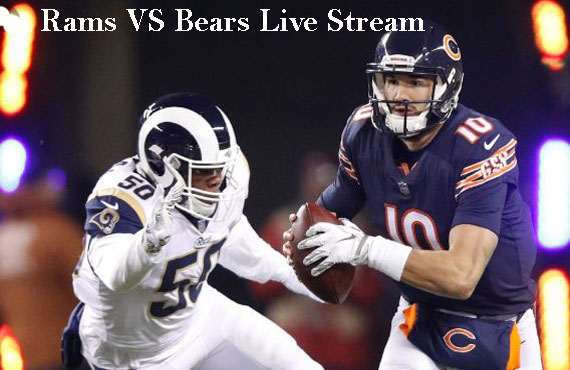 Rams VS Bears 2019 Live Stream Game and How to Watch
