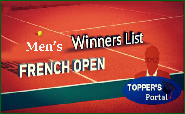 French open winners list Men's singles since 1925 to present