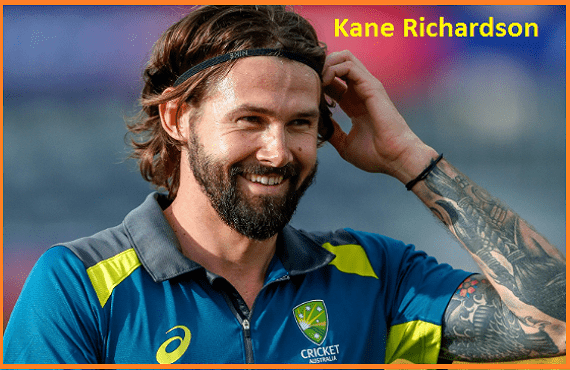Kane Richardson Cricketer, bowling, IPL, wife, family, age, height and more
