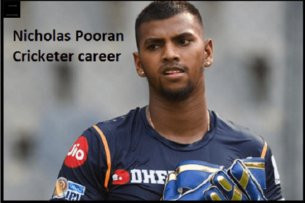 Nicholas Pooran Cricketer, batting, IPL, wife, family, age, height