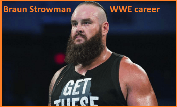 Braun Strowman Wrestler, wife, injury, height, age, family, girlfriend and more