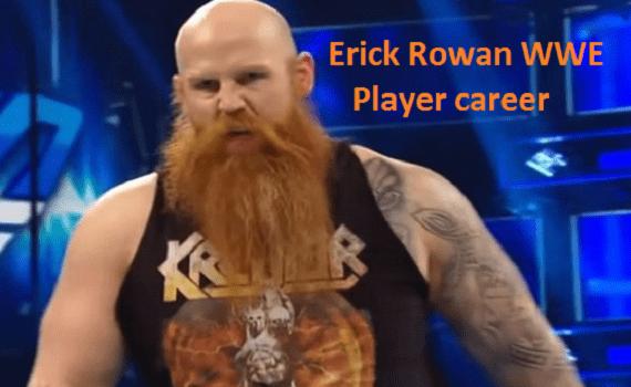 Erick Rowan WWE player, wife, mask, net worth, family, age, height