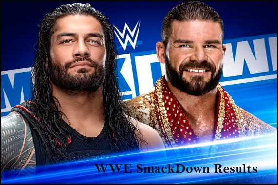 WWE smackdown results, winners, grades and reaction with highlights