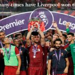 how many times have liverpool won the Premier League