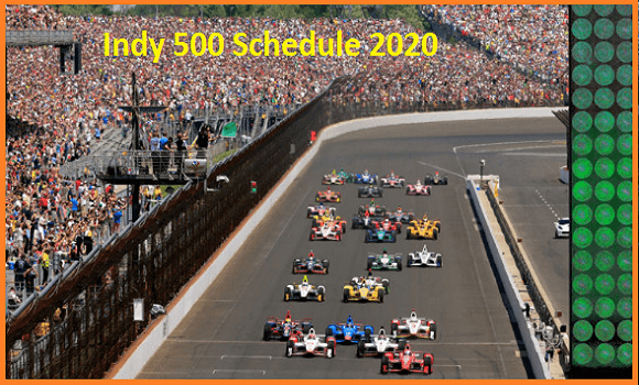 indy 500 schedule 2020