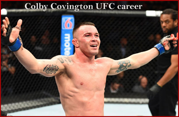 Colby Covington UFC record, wife, net worth, age, height, and family