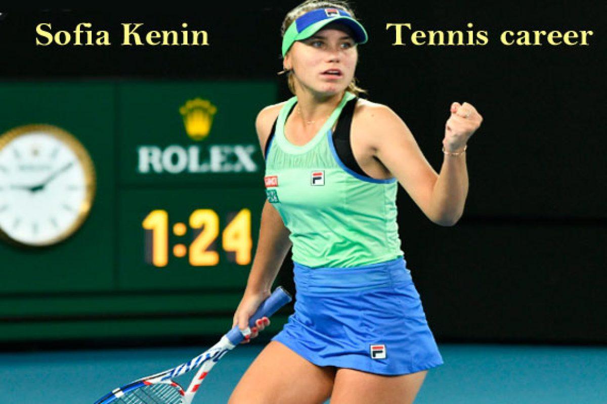 Sofia Kenin Tennis Career Husband Net Worth Parents Age