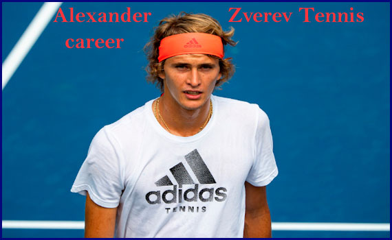 Alexander Zverev tennis ranking, girlfriend, net worth, height, age