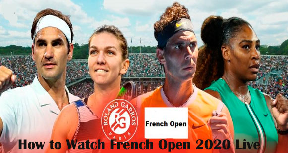 French Open 2020 live Streaming