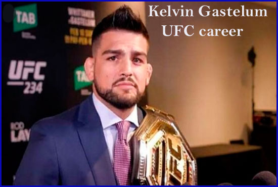 Kelvin Gastelum UFC record, family, net worth, height, wife and more