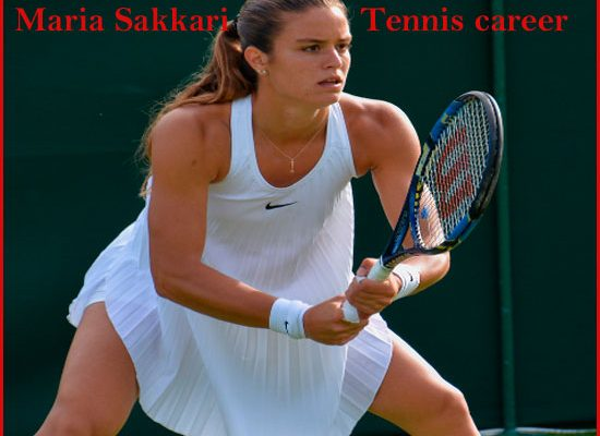 Maria Sakkari tennis player, boyfriend, ranking, net worth, family