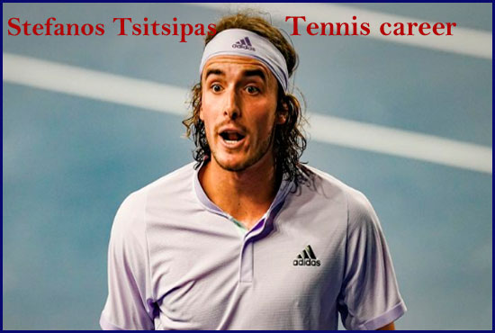 Stefanos Tsitsipas tennis player, girlfriend, net worth, age, family