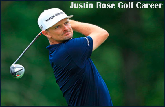 Justin Rose Golfer wife, swing, Net worth, height, family and more