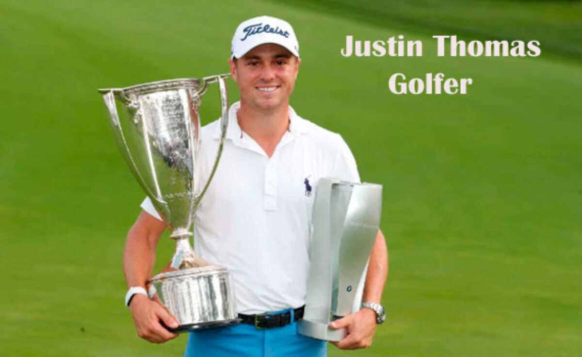 Justin Thomas Golfer Wife Net Worth Height Age Family