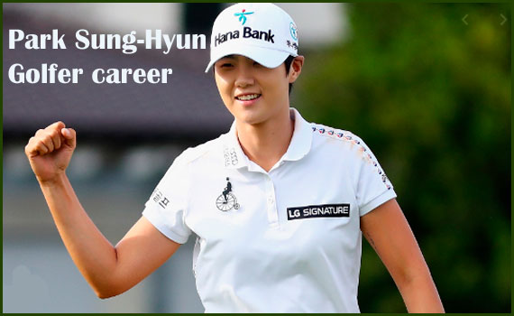 Park Sung-Hyun golfer, husband, net worth, salary, height, family and more
