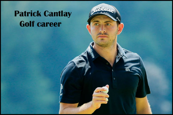 Patrick Cantlay Golfer, wife, net worth, salary, height, family and more