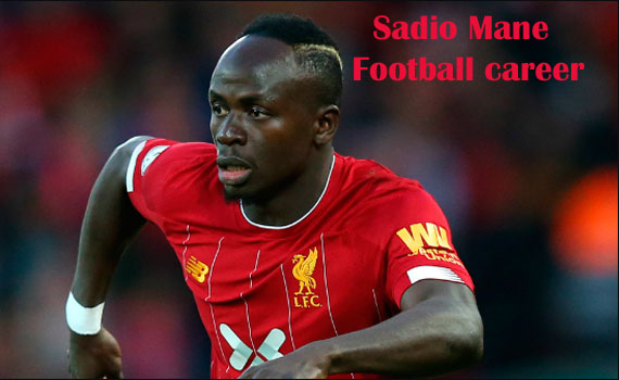Sadio Mane Profile, height, wife, family, net worth, goal and more