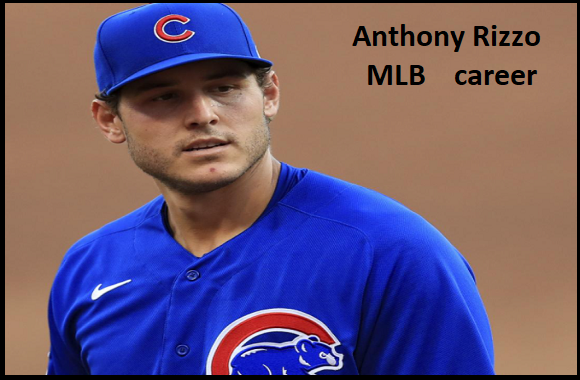 Anthony Rizzo player, stats, wife, net worth, salary, contract, family and more