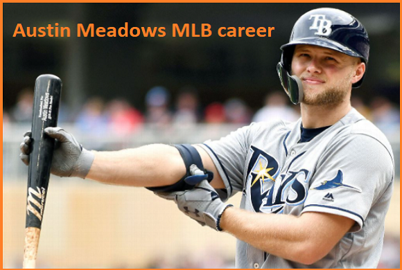 Austin Meadows MLB stats, wife, net worth, salary, contract, family and more