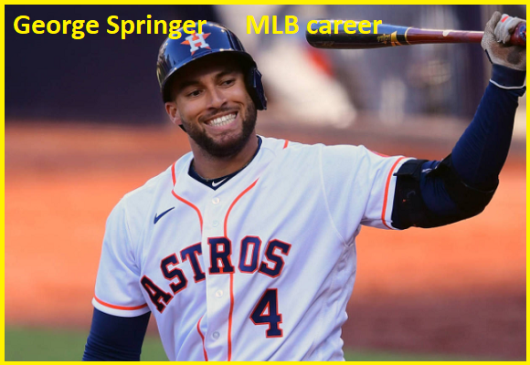 George Springer MLB stats, wife, net worth, salary, contract and family