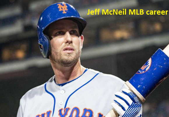 Jeff McNeil MLB stats, wife, net worth, salary, contract, family and more