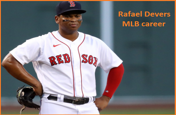Rafael Devers MLB stats, wife, net worth, salary, contract, family and more