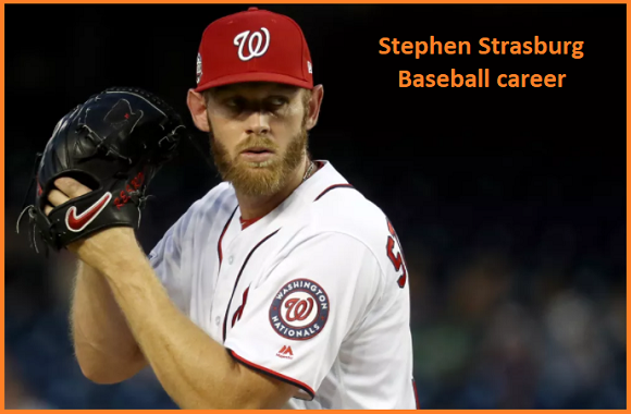 Stephen Strasburg MLB stats, wife, net worth, salary, contract, family and more