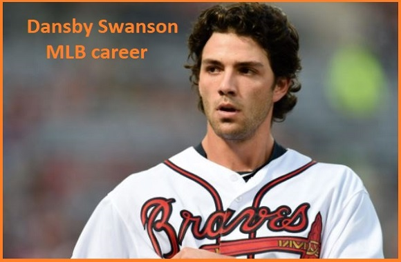 Dansby Swanson baseball stats, wife, net worth, salary, contract, family and more