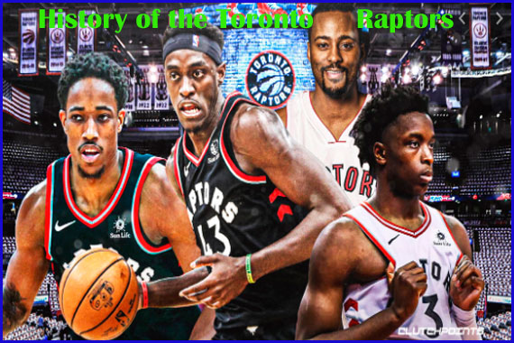 A Brief History of the Toronto Raptors
