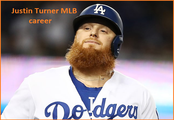 Justin Turner baseball stats, wife, net worth, salary, contract, family and more