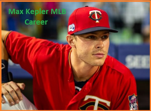 Max Kepler MLB stats, wife, net worth, salary, contract, family and more