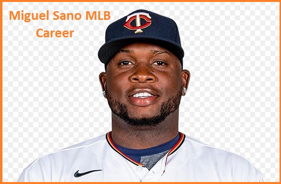 Miguel Sano baseball stats, wife, net worth, salary, contract, family and more