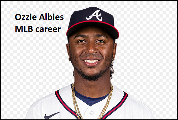 Ozzie Albies MLB stats, wife, net worth, salary, contract, family and more