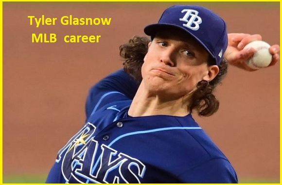 Tyler Glasnow MLB career stats, wife, net worth, salary, contract, family and more