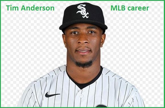 Tim Anderson MLB stats, wife, net worth, salary, and family