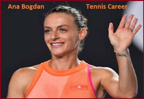 Ana Bogdan tennis player, husband, net worth, salary, height, family and more