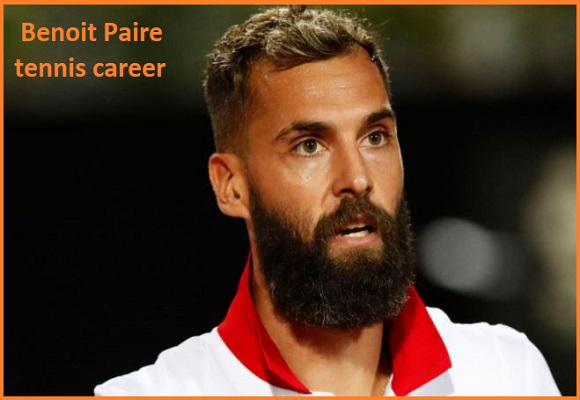 Benoit Paire tennis player, wife, net worth, salary, height, family and more