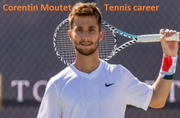 Corentin Moutet tennis ranking, wife, net worth, height, family and more