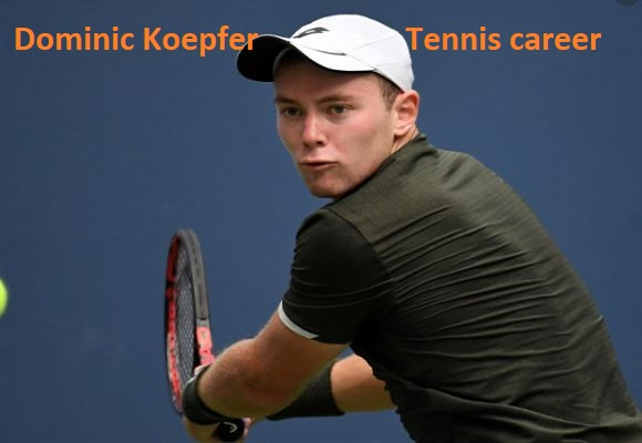 Dominik Koepfer tennis player, wife, net worth, salary, height, family and more