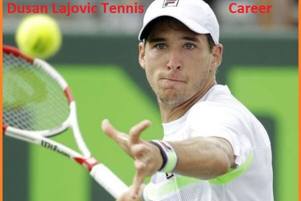 Dusan Lajovic tennis player, wife, net worth, salary, height, family and more