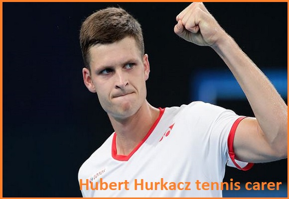 Hubert Hurkacz tennis player, wife, net worth, salary, height, family and more