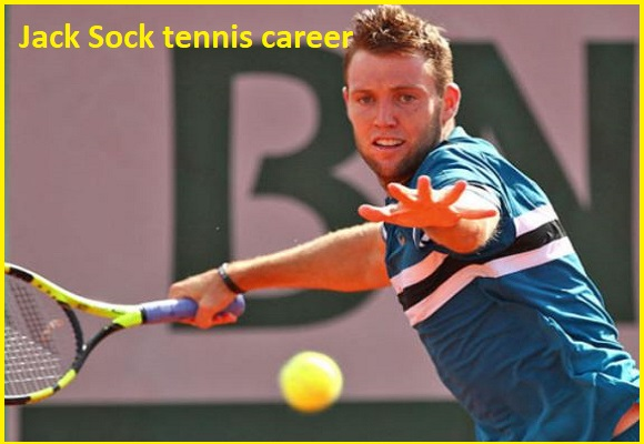 Jack Sock tennis ranking, wife, net worth, salary, height, family and more