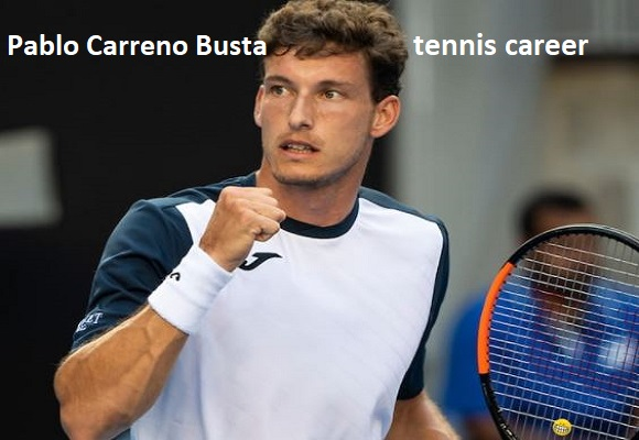 Pablo Carreño Busta tennis player, wife, net worth, salary, height, family and more